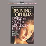 Reviving Ophelia | [Mary Pipher]