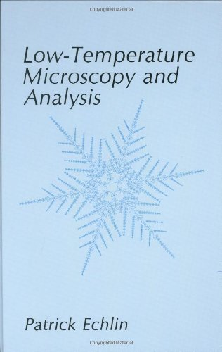 Low-Temperature Microscopy And Analysis
