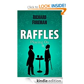 Raffles: Playing On