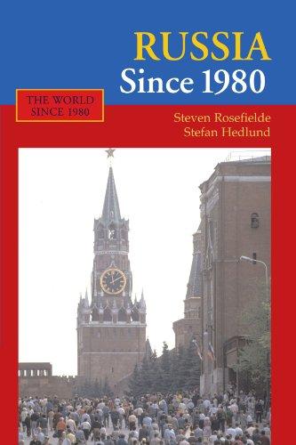 Russie depuis 1980 (le monde depuis 1980)