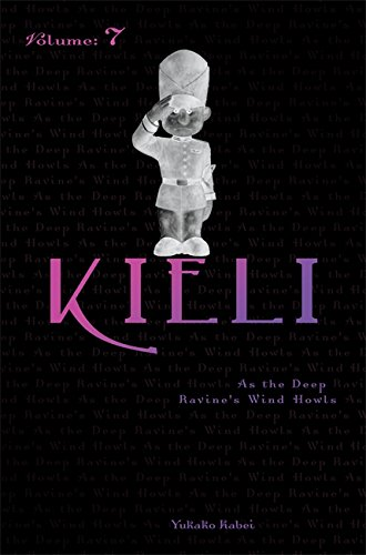 Kieli, Vol. 7 (novel): As the Deep Ravine's Wind Howls (Kieli (novel)) [Kabei, Yukako] (Tapa Blanda)