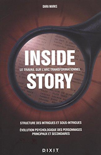 Inside story : Le travail sur l'Arc transformationnel