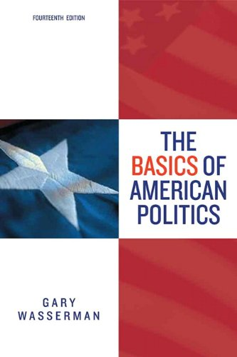 The Basics of American Politics, 14th Edition