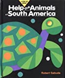 Help the Animals of South America (A Pop-Up Book)