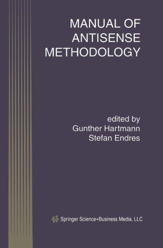 Manual Of Antisense Methodology (Perspectives In Antisense Science)