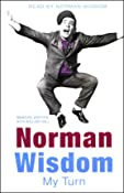 My Turn | [Norman Wisdom]