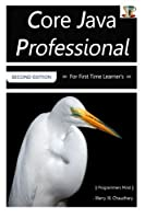 Core Java Professional: For First Time Learner's, 2nd Edition Front Cover