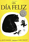 The Happy Day (Spanish edition): Un dia feliz (0064434141) by Krauss, Ruth