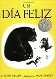 The Happy Day (Spanish edition): Un dia feliz (0064434141) by Krauss, Ruth
