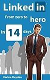LinkedIn- From Zero to Hero in 14 Days
