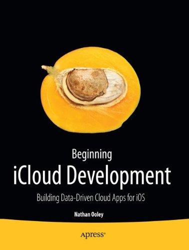 Beginning iCloud Development: Build Data-Driven Cloud Apps for iOS