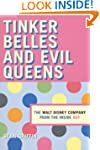 Tinker Belles and Evil Queens: The Wa...
