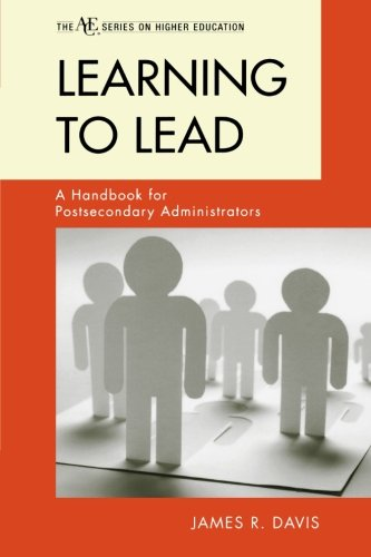 Learning to Lead: A Handbook for Postsecondary...