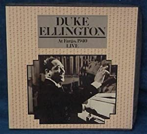 Duke Ellington: At Fargo, 1940 Live