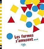 """Afficher """"Les formes s'amusent"""""""
