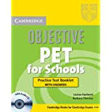 "Objective Pet for Schools Practice Test Booklet with Answers with Audio CD (Cambridge Books for Cambridge Exams)von ""Louise Hashemi"""