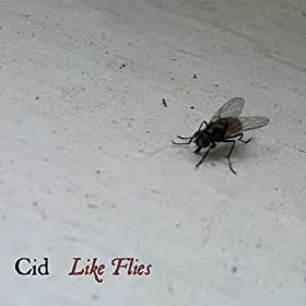 Cid's Like Flies Album Art