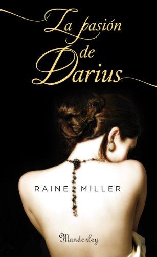 Raine Miller - La pasión de Darius