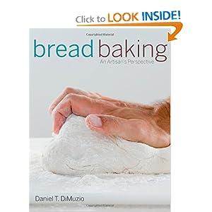 Bread Baking - Daniel T. DiMuzio