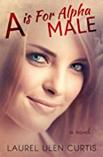 A is for Alpha Male