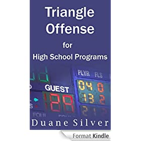 Triangle Offense for High School Programs