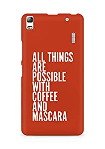 AMEZ all things are possible with coffee and mascara Back Cover For Lenovo K3 Note