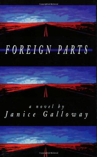 Foreign Parts (British Literature Series)