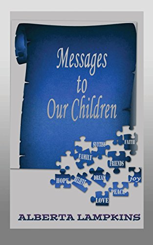 Messages to Our Children