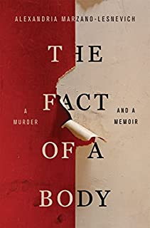 Book Cover: The Fact of a Body: A Murder and a Memoir