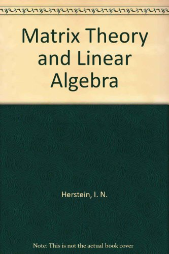 Matrix Theory and Linear Algebra