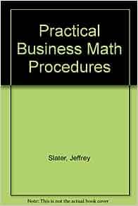 practical business math proceduresbusiness math handbook