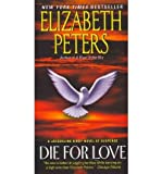 Die for Love: A Jacqueline Kirby Novel of Suspense