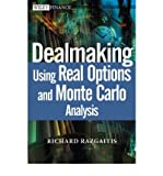 img - for [ Dealmaking: Using Real Options and Monte Carlo Analysis[ DEALMAKING: USING REAL OPTIONS AND MONTE CARLO ANALYSIS ] By Razgaitis, Richard ( Author )Aug-15-2003 Hardcover book / textbook / text book