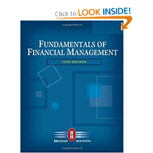 "fundamentals of financial management 10th edition by brigham and houston Financial management theory and practice tenth edition eugene f brigham  community and stockholders"" (fundamentals of financial management brigham and houston – 10th edition) • social responsibility – only."