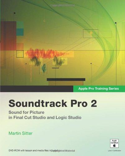Apple Pro Training Series: Soundtrack Pro 2