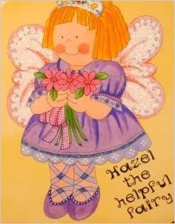 Hazel the Helpful Fairy: Kathryn Smith, Zoe Connery: 9781934699096: Amazon.com: Books