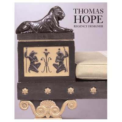 Thomas Hope: Designer and Patron in Regency London (Hardcover)