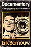 Documentary: A History of the Non-Fiction Film (0195020057) by Barnouw, Erik