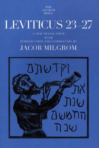 Leviticus 23-27 (The Anchor Yale Bible Commentaries)