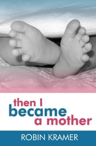 Then I Became A Mother front-149288