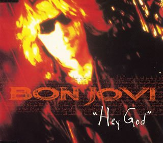 Bon Jovi - Hey God (Single) - Zortam Music