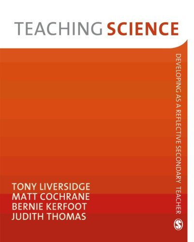 Teaching Science (Developing As A Reflective Secondary Teacher)