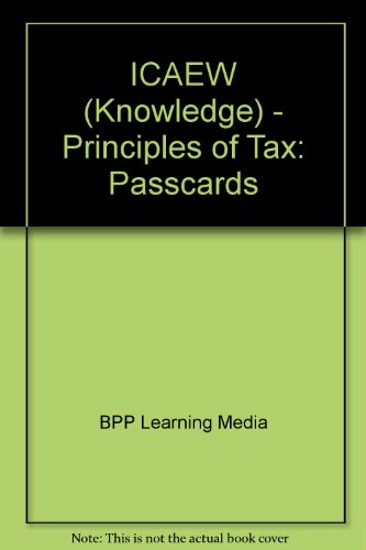 ICAEW (Knowledge) - Principles of Tax: Passcards