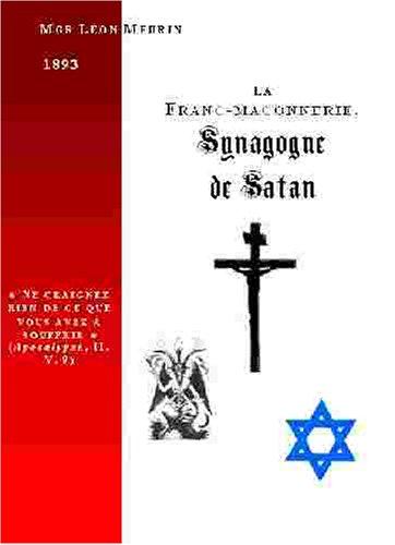 La Franc-Maconnerie, Synagogue De Satan