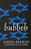 Bubbeh (Discoveries (Latin American Literary Review Pr)) (Discoveries (Latin American Literary Review Pr))