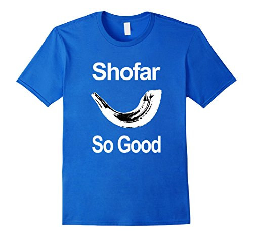 Men's Shofar So Good Rosh Hashanah Jewish New Year Gift T Shirt XL Royal Blue