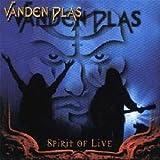 Spirit Of Live By Vanden Plas (2002-01-30)