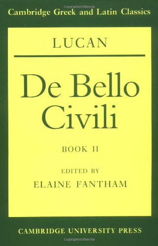 Lucan: De bello civili Book II (Cambridge Greek and Latin...