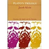 "Plato's Trilogy: ""Theaetetus, ""The Sophist"" and ""The Statesman"" (0226439518) by Klein, Jacob"
