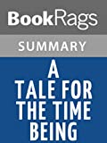 A Tale for the Time Being by Ruth Ozeki l Summary & Study Guide